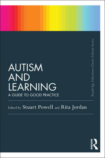 Autism and Learning: A Guide to Good Practice