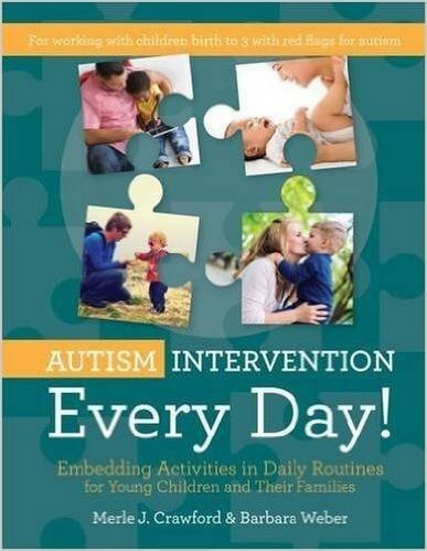 Autism Intervention Every Day! Embedding Activities in Daily Routines for Young Children and Their Families
