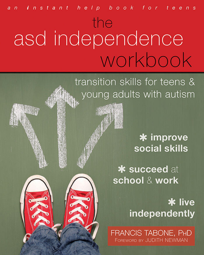 The ASD Independence Workbook - Transition Skills for Teens and Young Adults with Autism