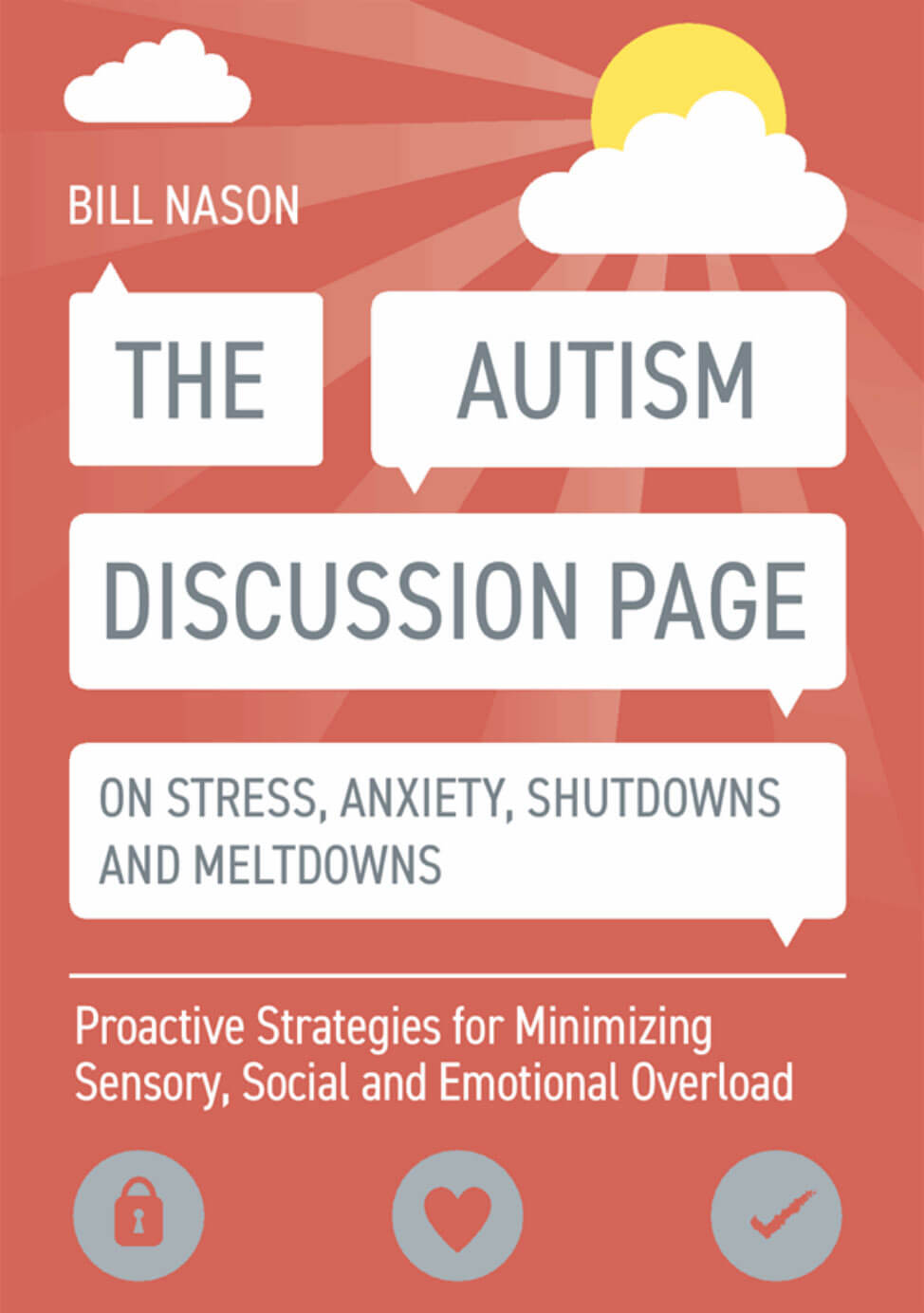 The Autism Discussion Page on Stress, Anxiety, Shutdowns and Meltdowns - Proactive Strategies for Minimizing Sensory, Social and Emotional Overload