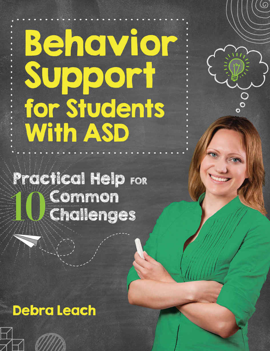 Behavior Support for Students with ASD - Practical Help for 10 Common Challenges