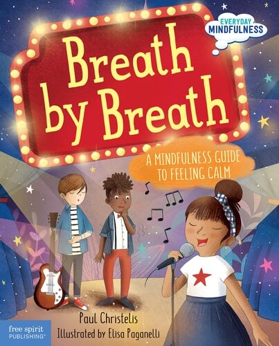 Breath by Breath - A Mindfulness Guide to Feeling Calm