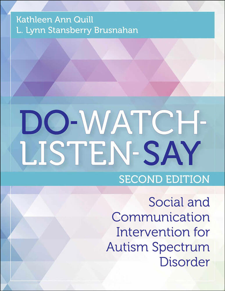 Do-Watch-Listen-Say - Social and Communication Intervention for Children with Autism, 2nd. Ed.