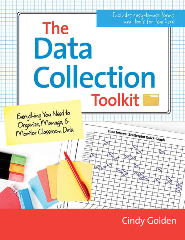 The Data Collection Toolkit - Everything You Need to Organize, Manage, and Monitor Classroom Data