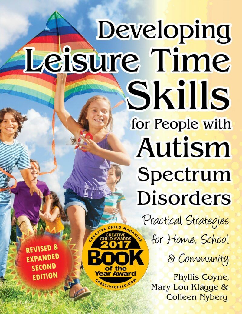 Developing Leisure Time Skills for Persons with Autism (Revised & Expanded)