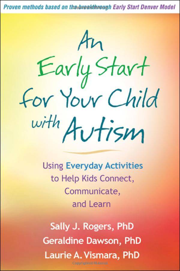 An Early Start for Your Child with Autism: Using Everyday Activities to Help Kids Connect