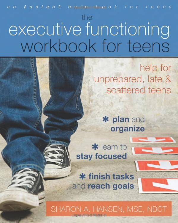 The Executive Functioning Workbook for Teens