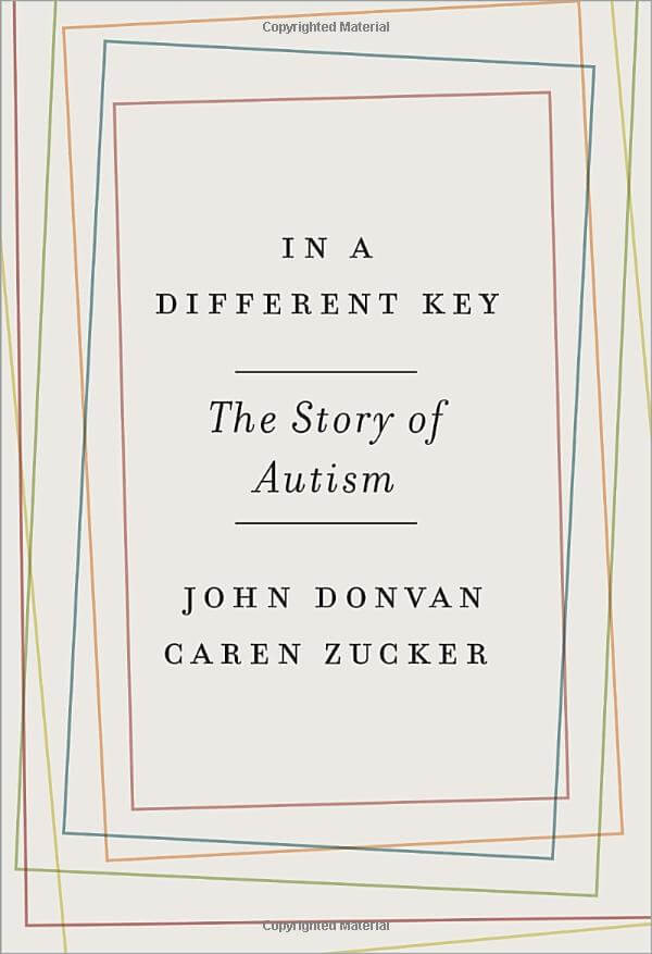 In a Different Key The Story of Autism