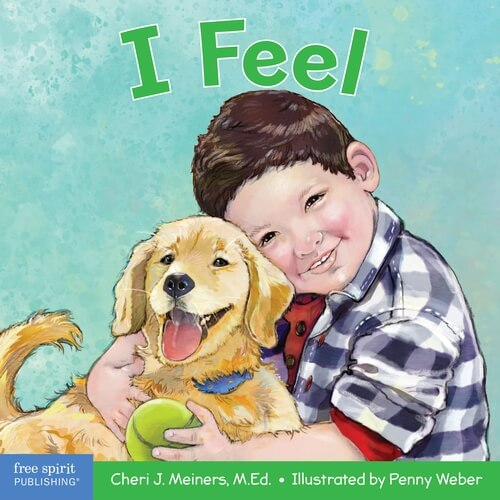 I Feel - A book about recognizing and understanding emotions