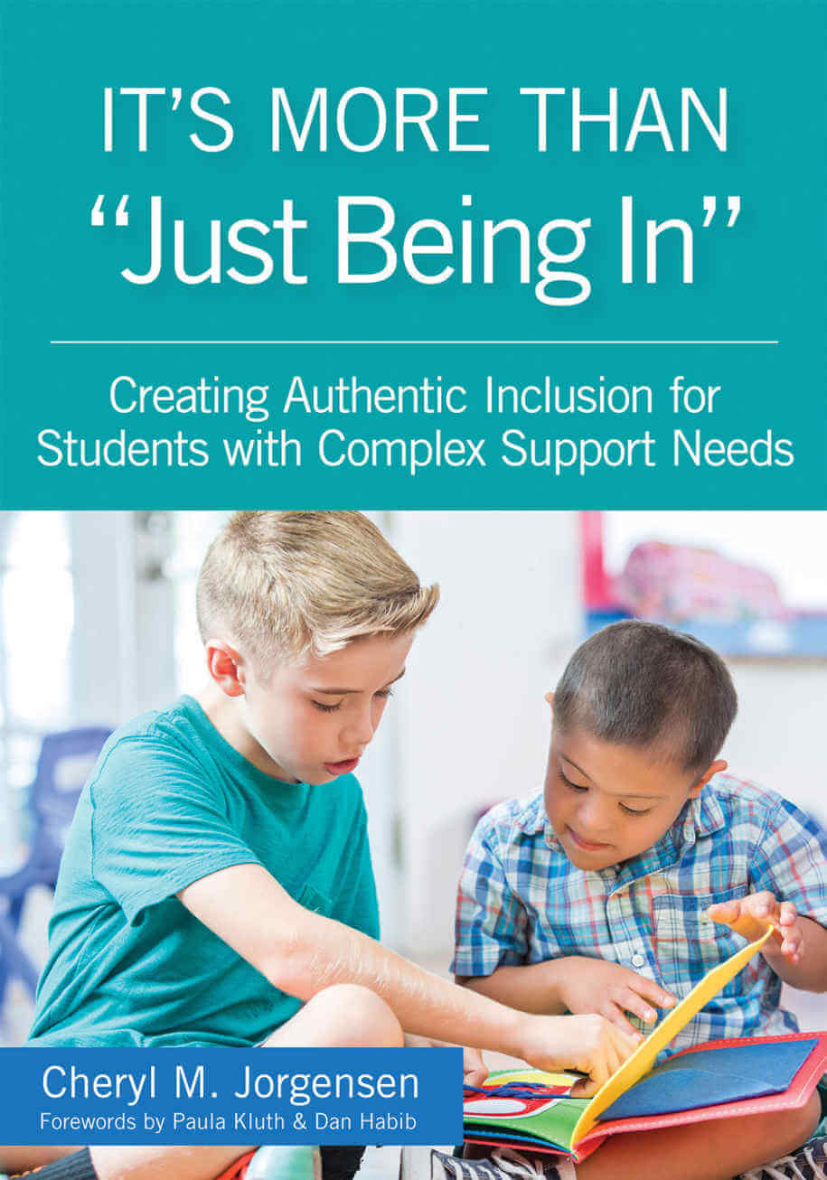 "It's More Than ""Just Being In"" - Creating Authentic Inclusion for Students with Complex Support Needs"