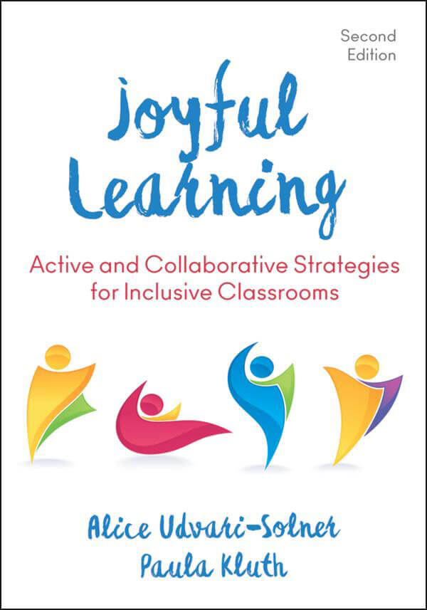 Joyful Learning: Active and Collaborative Learning in Inclusive Classrooms - 2nd. Edition