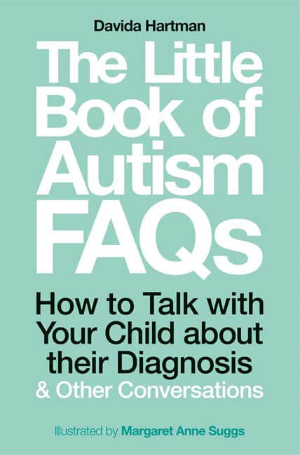 The Little Book of Autism FAQs - How to Talk with Your Child about their Diagnosis and Other Conversations