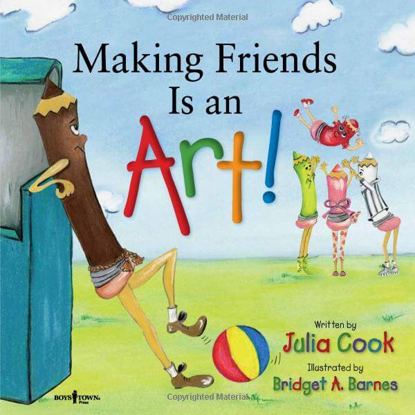 Making Friends Is an Art! A Children's Book on Making Friends ( Happy to Be, You and Me )