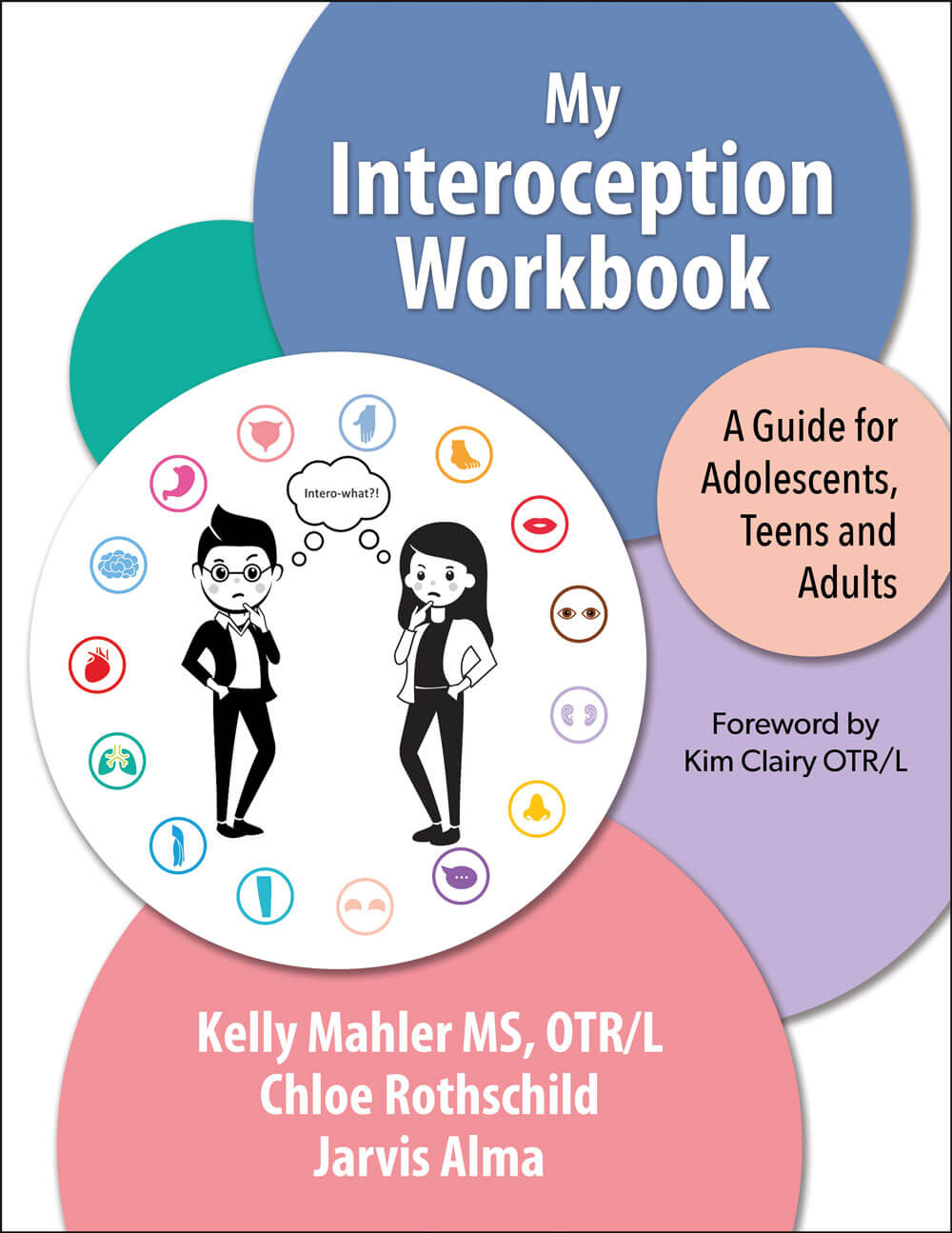 My Interoception Workbook - A Guide for Adolescents, Teens and Adults