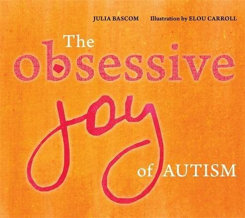 The Obsessive Joy of Autism