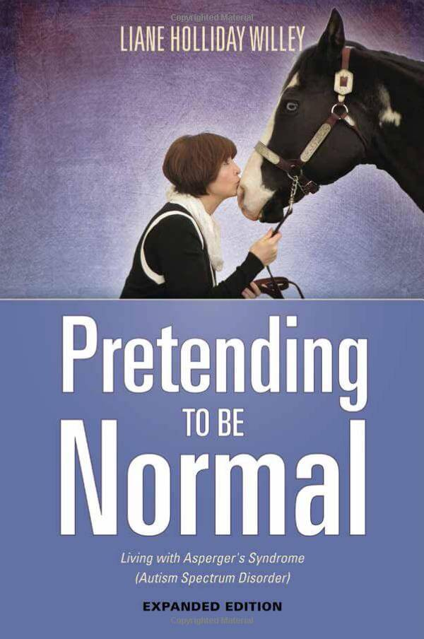 Book Pretending to be Normal: Living with Asperger's Syndrome - 2nd. Edition