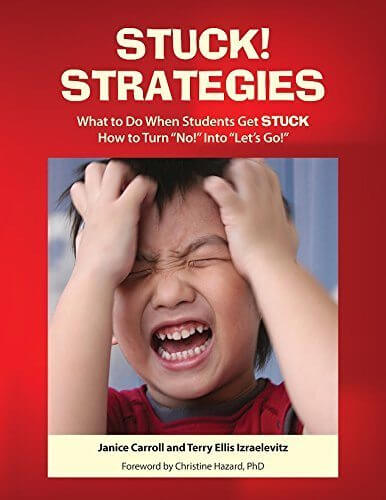 Stuck! Strategies - What to Do When Students Get STUCK