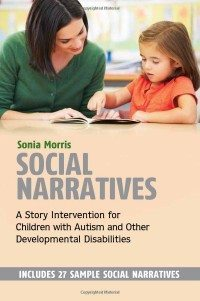 S7650-Social_Narratives-A_Story_Intervention_for_Children_with_Autism_and_Other_Developmental_Disabilities