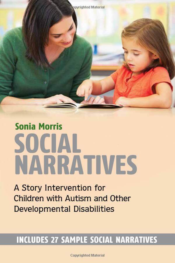 Social Narratives A Story Intervention for Children with Autism and Other Developmental Disabilities