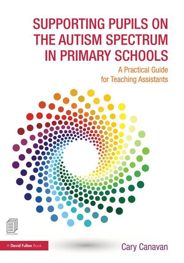 Book Supporting Pupils on the Autism Spectrum in Primary Schools - A Practical Guide for Teaching Assistants