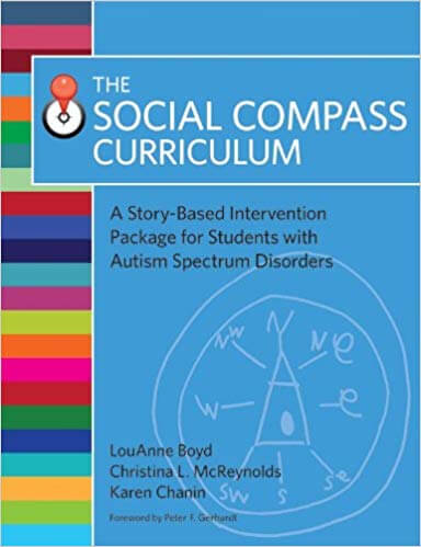 The Social Compass Curriculum - A Story-Based Intervention Package for Students with Autism Spectrum Disorders