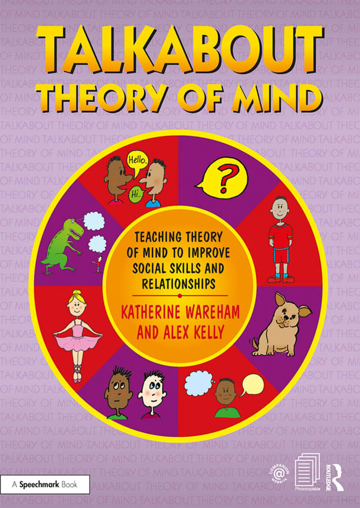 Talkabout Theory of Mind - Teaching Theory of Mind to Improve Social Skills and Relationships
