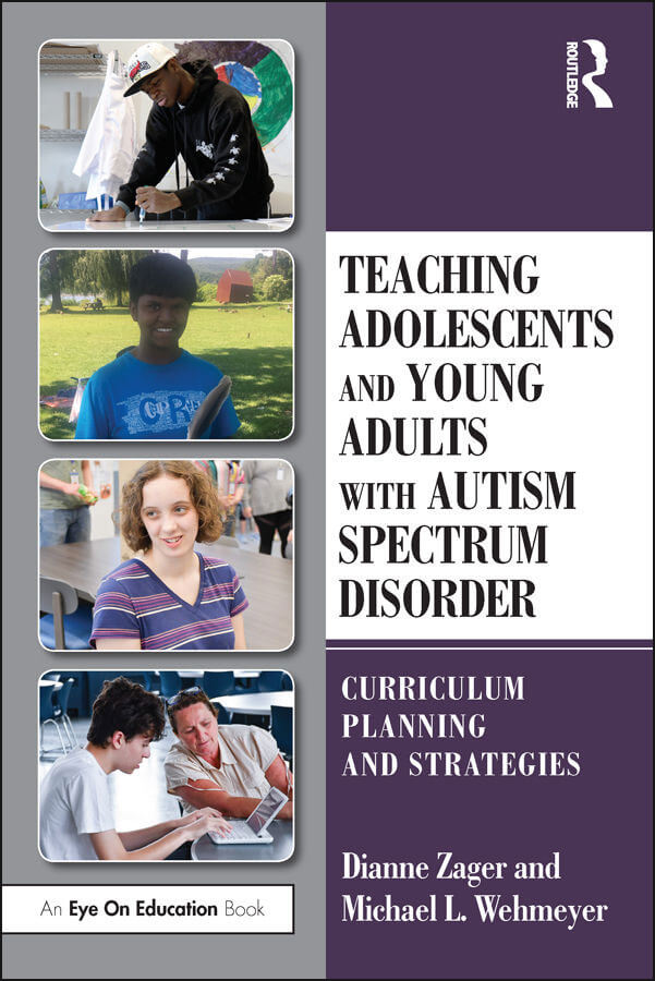 Teaching Adolescents and Young Adults with Autism Spectrum Disorder - Curriculum Planning and Strategies