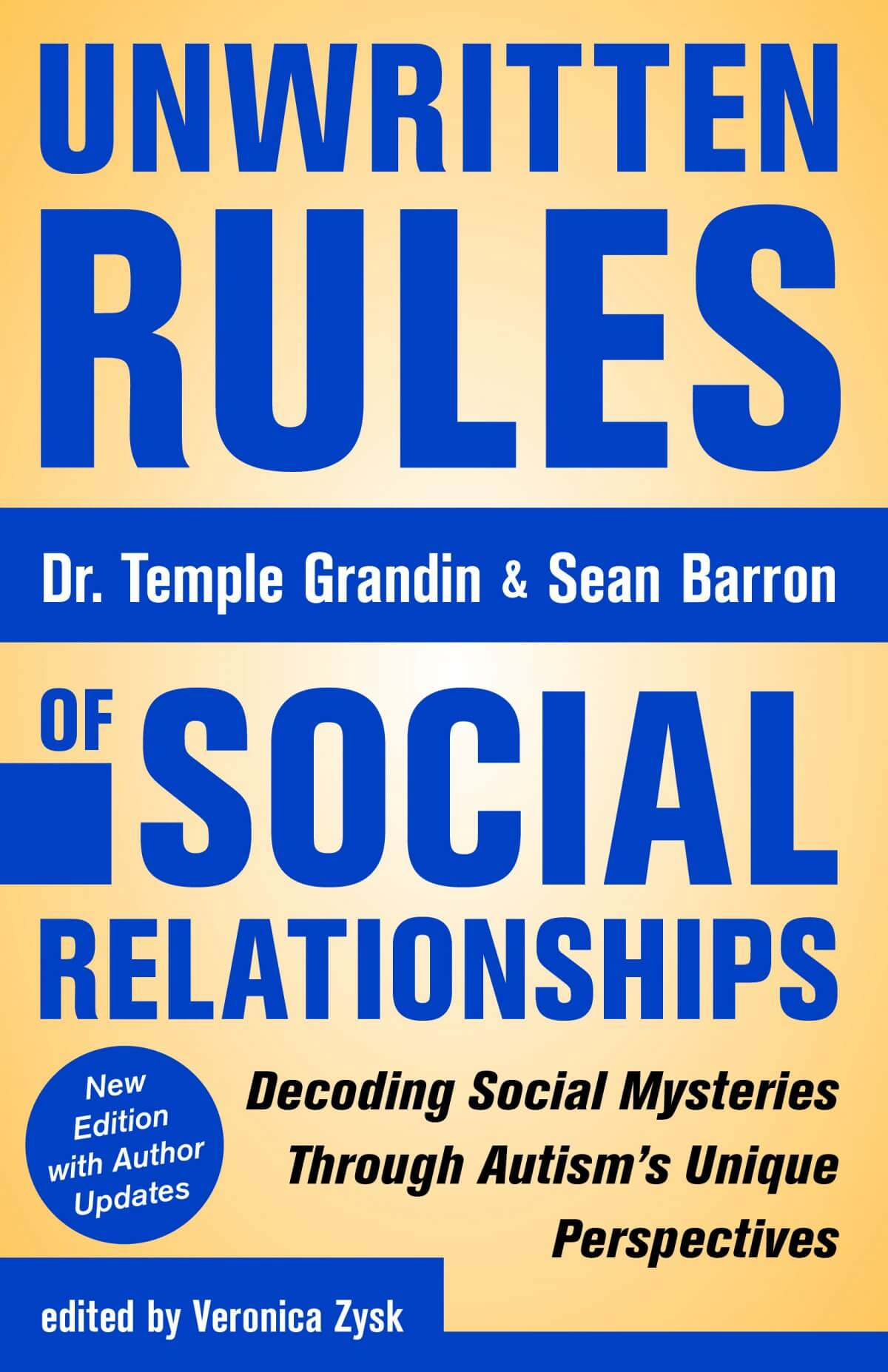 unwritten rules of social relationships  2nd  edition