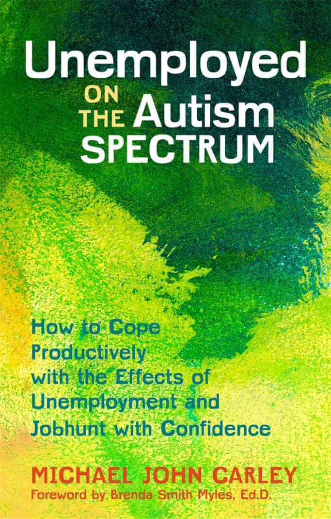 Book Unemployed on the Autism Spectrum - How to Cope Productively with the Effects of Unemployment and Jobhunt with Confidence