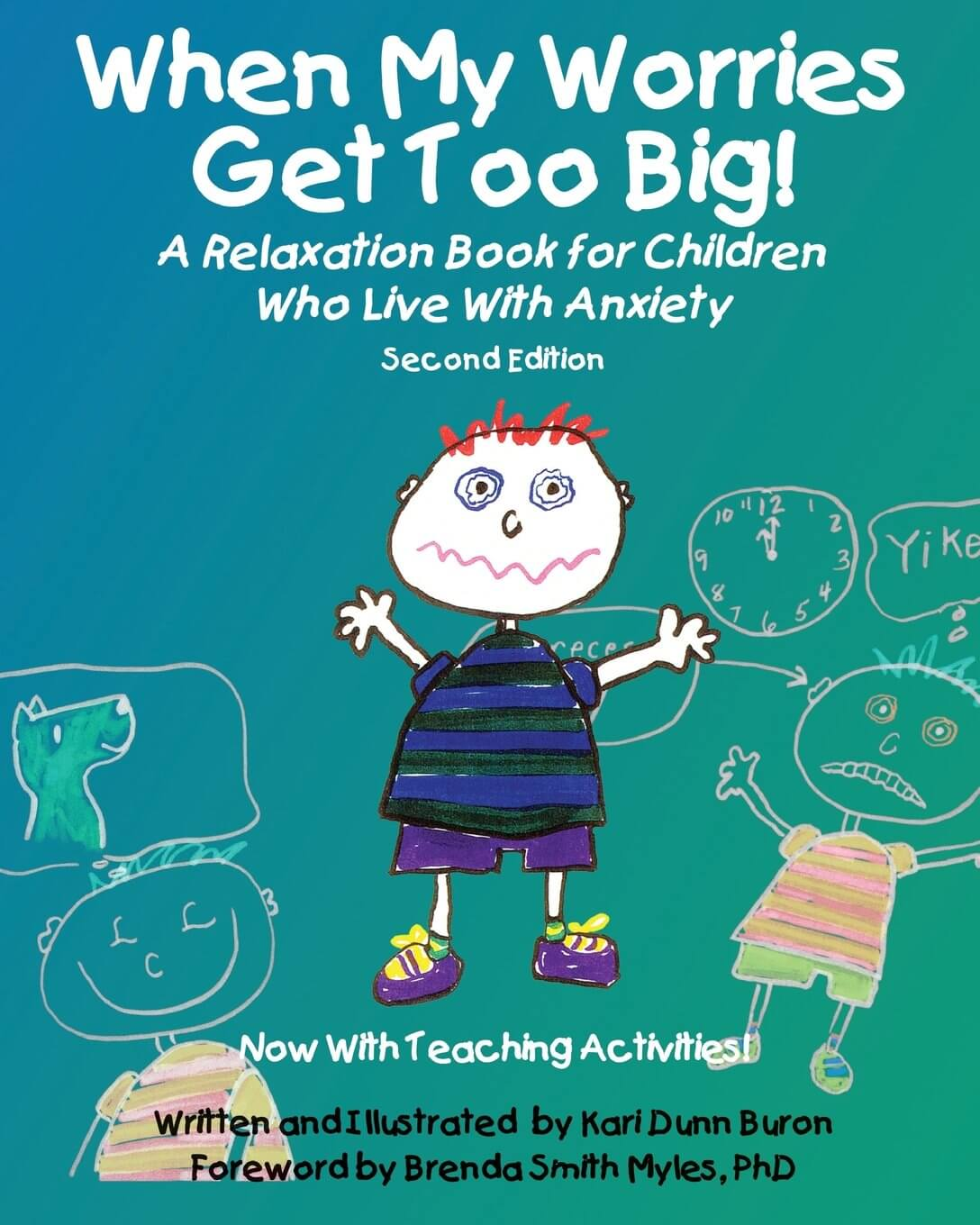 When My Worries Get Too Big! – A Relaxation Book for Children with Autism Spectrum Disorders 2nd ed
