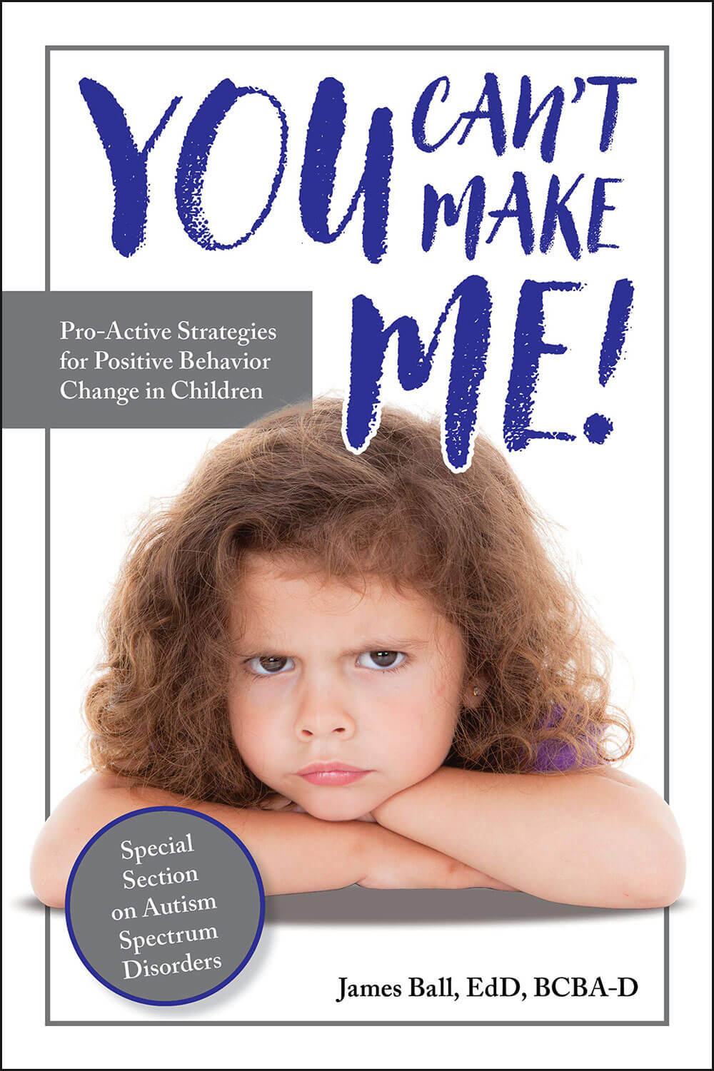You Can't Make Me: Proactive Strategies for Positive Behavior Change