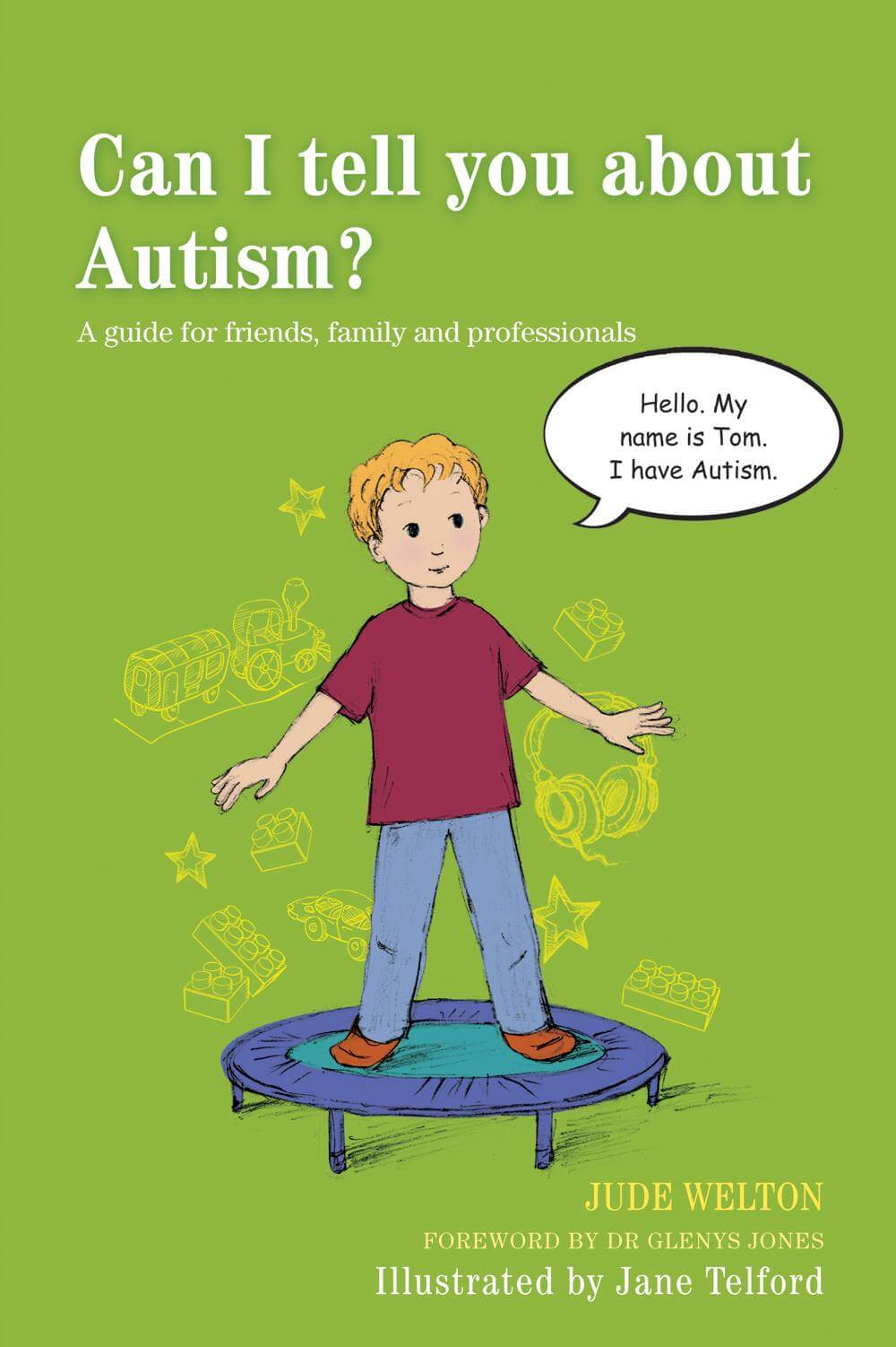 Can I tell you about Autism? A guide for friends, family and professionals