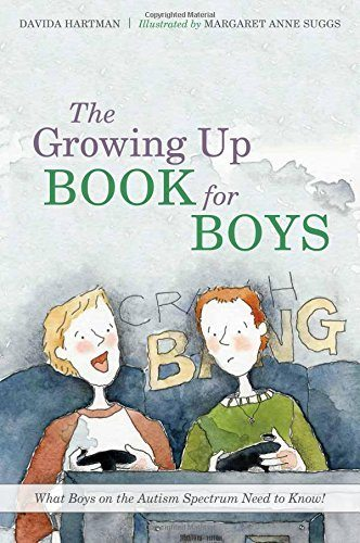 The Growing Up Book for Boys - What Boys on the Autism Spectrum Need to Know!
