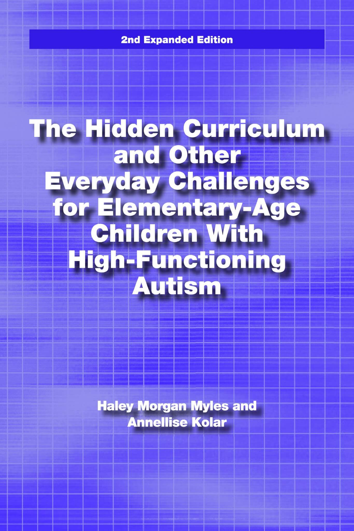 The Hidden Curriculum and Other Everyday Challenges for Elementary
