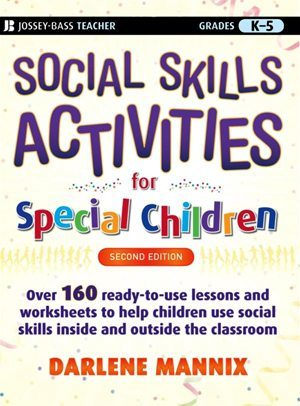 Social Skills Activities for Special Children, 2nd. Edition
