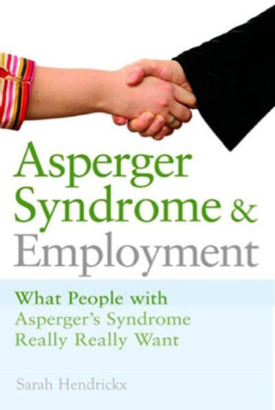 Asperger Syndrome And Employment What People With Really Want