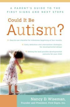 Could It Be Autism? A Parent's Guide to the First Signs and Next Steps