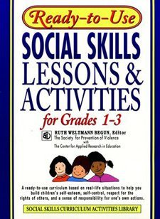 Ready to Use Social Skills Lessons and Activities for Grades 1 - 3