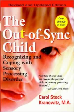 The Out-Of-Sync Child - New Edition