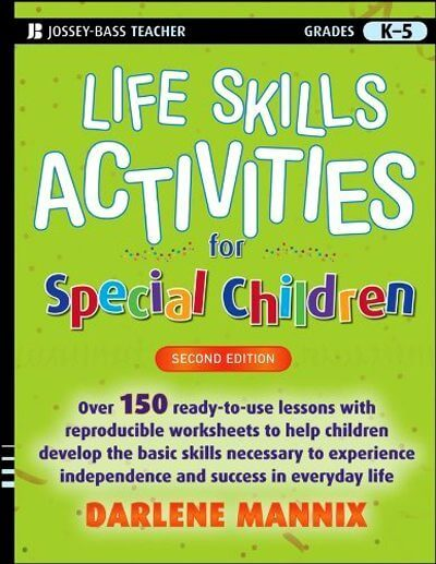 Life Skills Activities for Special Children, 2nd. Edition