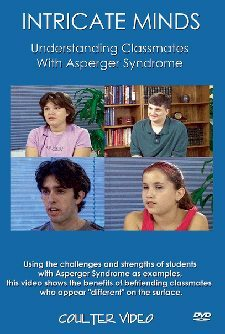 Intricate Minds I: Understanding Classmates with Asperger Syndrome