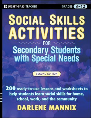 Social Skills Activities for Secondary Students with Special Needs, 2nd. Edition