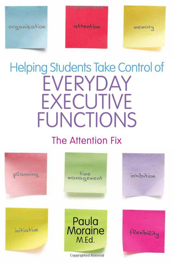 Helping Students Take Control of Everyday Executive Functions: The Attention Fix
