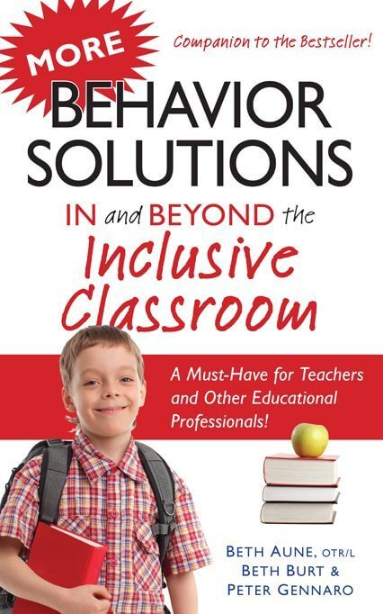 More Behavior Solutions In and Beyond the Inclusive Classroom: See a behavior? Look it up!