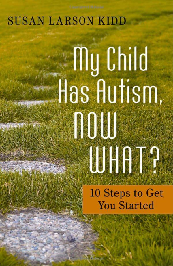 My Child Has Autism, Now What? 10 Steps to Get You Started