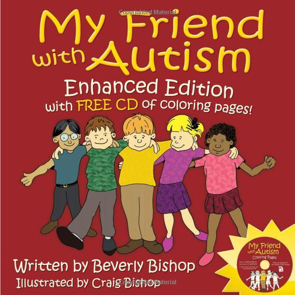 My Friend With Autism: Enhanced Edition with CD-ROM of Coloring Pages