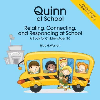 Quinn At School—Relating, Connecting and Responding at School: A Book for Children Ages 3-7