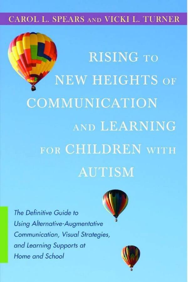 Rising to New Heights of Communication and Learning for Children with Autism