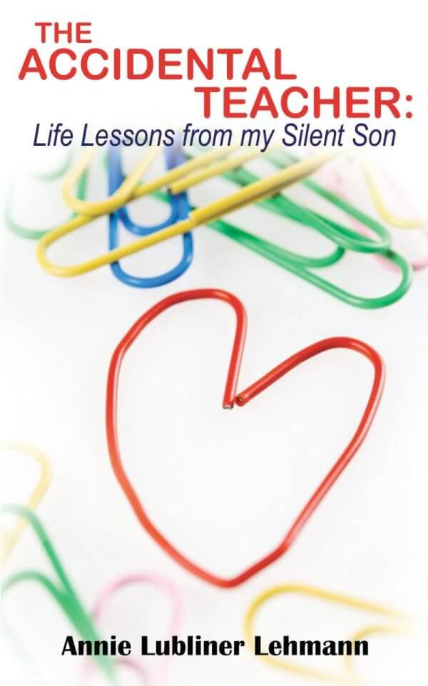 The Accidental Teacher: Life Lessons from My Silent Son