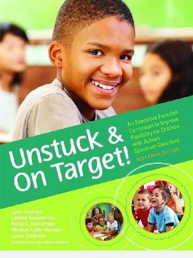 Unstuck and On Target! An Executive Function Curriculum to Improve Flexibility for Children with Autism Spectrum Disorders